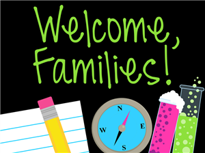 Welcome Families to Open House